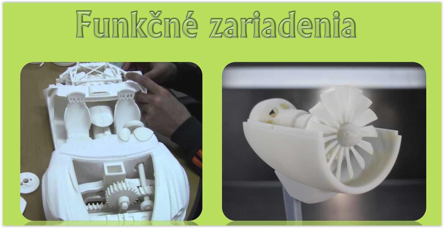 Funkčné zariadenia 3D tlač